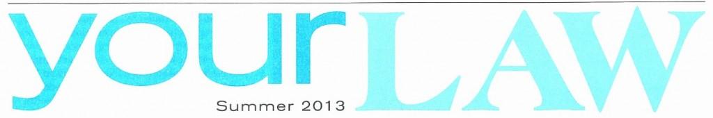 Orange County Attorney Summer Newsletter 2013