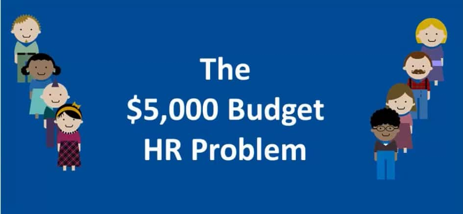 Many micro and small businesses choose not to have an HR department in their company, because hiring human resources experts cost around 5000 dollars a month.
